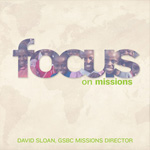 Focus on Missions